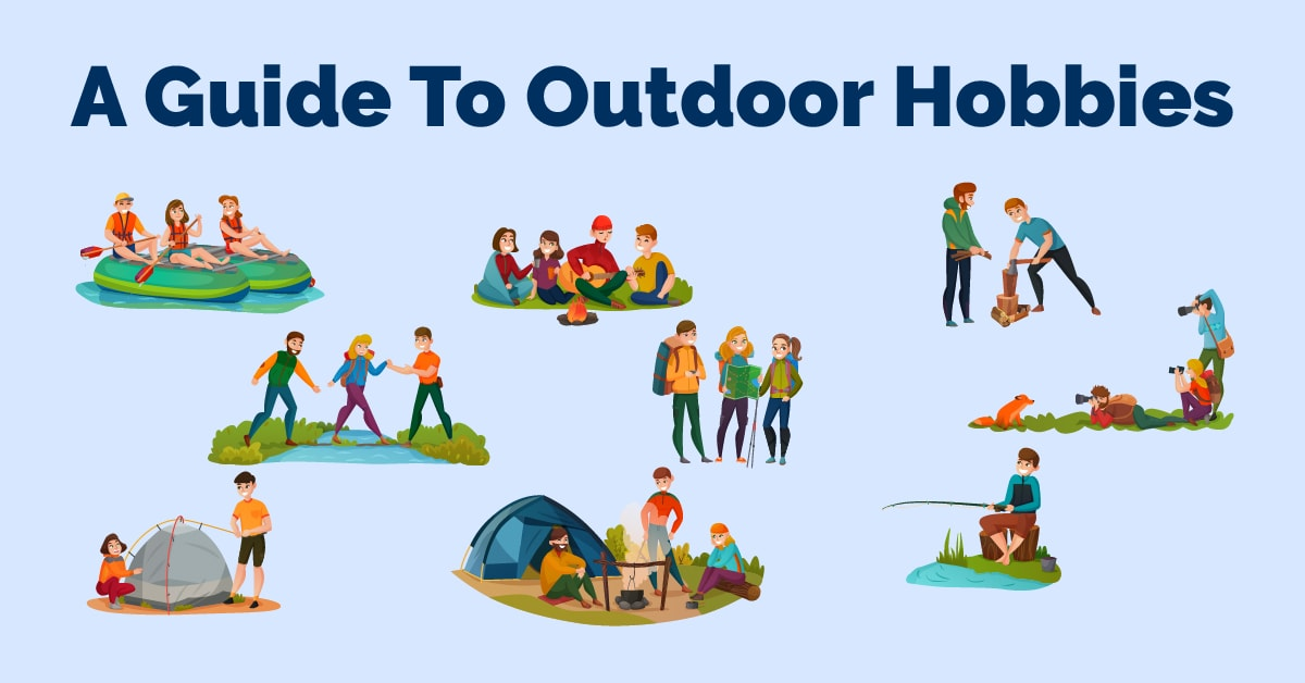 A Guide To Outdoor Hobbies
